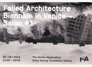Failed Architecture Biennale v Benetkah – Salon #1 – Reclaiming Modernity